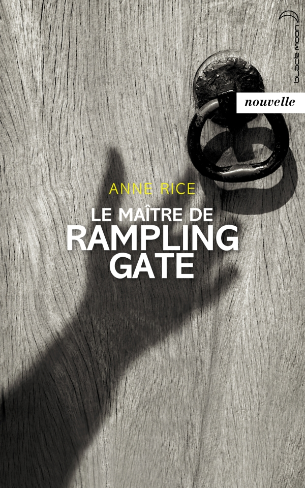 LE MAITRE DE RAMPLING GATE - NOUVELLE