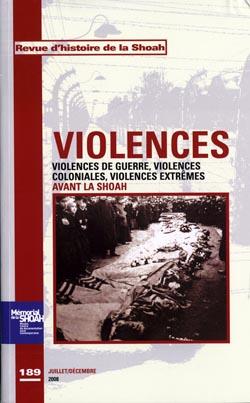 Revue d'histoire de la Shoah nº189 Violences de guerre, violences coloniales, violences … -