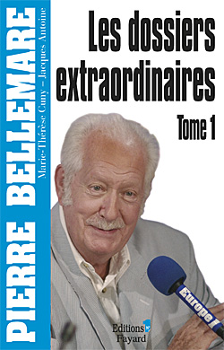 Les Dossiers extraordinaires, tome 1 -