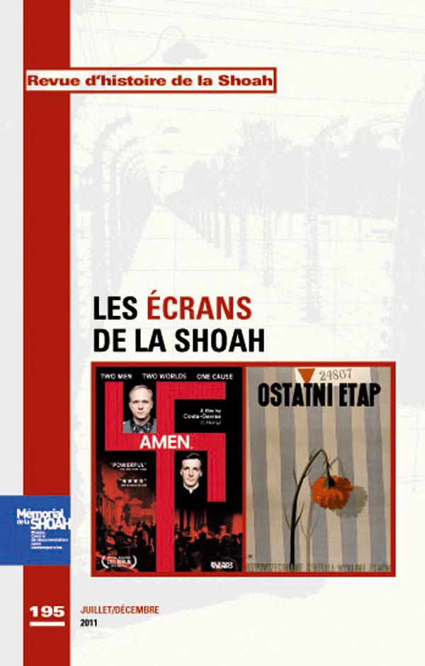 Revue d'Histoire de la shoah nº195 – Ecrans de la schoah -