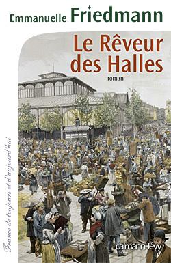 Le Rêveur des halles - © Musée Carnavalet, Paris/ Roger-Viollet
