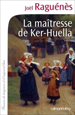 La Maîtresse de Ker-Huella - © Photo Josse Leemage