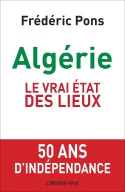 Algérie, le vrai état des lieux -