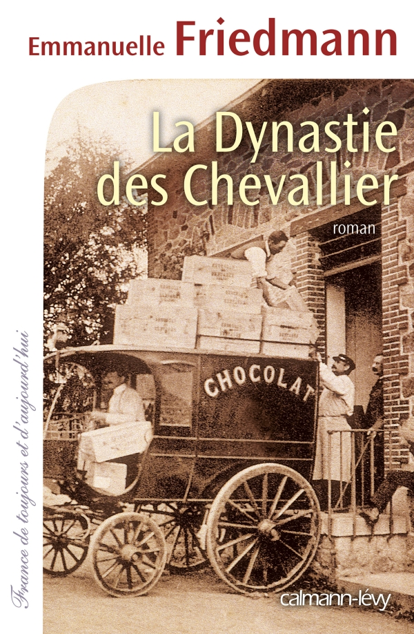 La Dynastie des Chevallier -