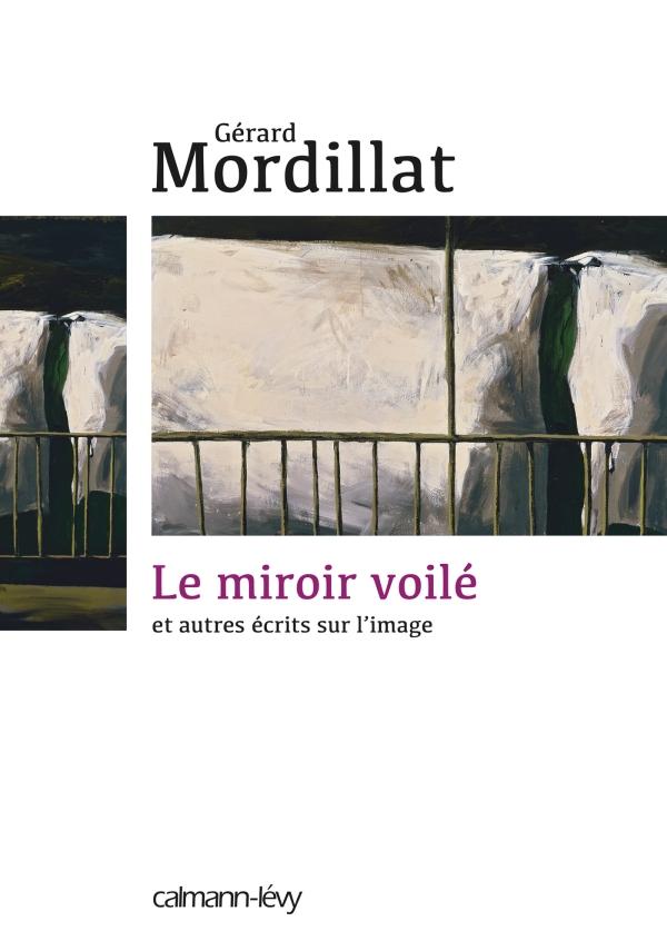Le Miroir voilé - © Patrice Giorda, Les Litiges.