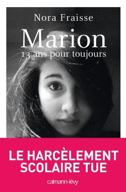Marion, 13 ans pour toujours -