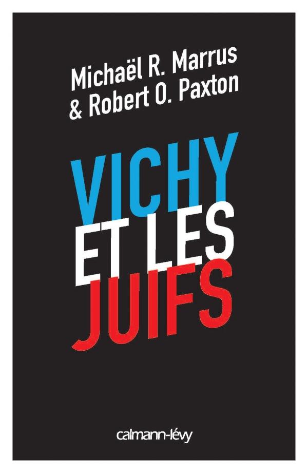Vichy et les juifs (Nouvelle édition) -