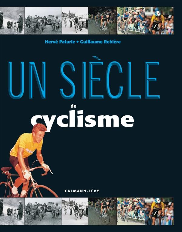 Un siècle de cyclisme 2015 -