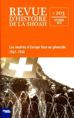 Les Neutres d'Europe face au génocide – Revue d'histoire de la Shoah nº203 -