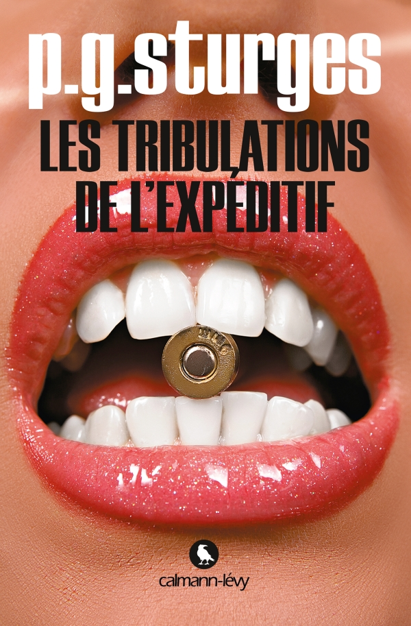 Les Tribulations de l'expéditif -