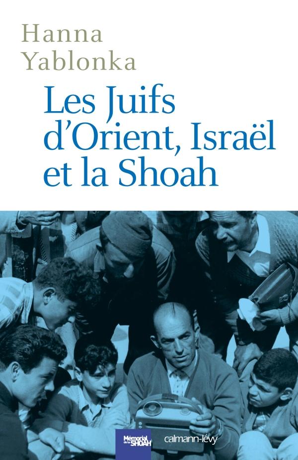Les Juifs d'Orient, Israël et la Shoah -