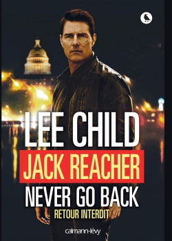 Jack Reacher Never go back (Retour interdit) -