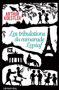 Les Tribulations du camarade Lepiaf -