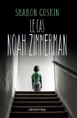 Le Cas Noah Zimmerman -
