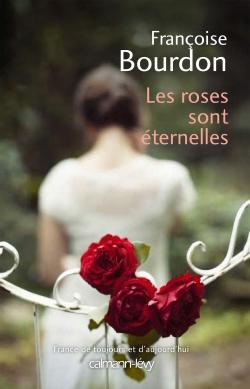Les Roses sont éternelles -