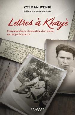 Lettres à Khayè -