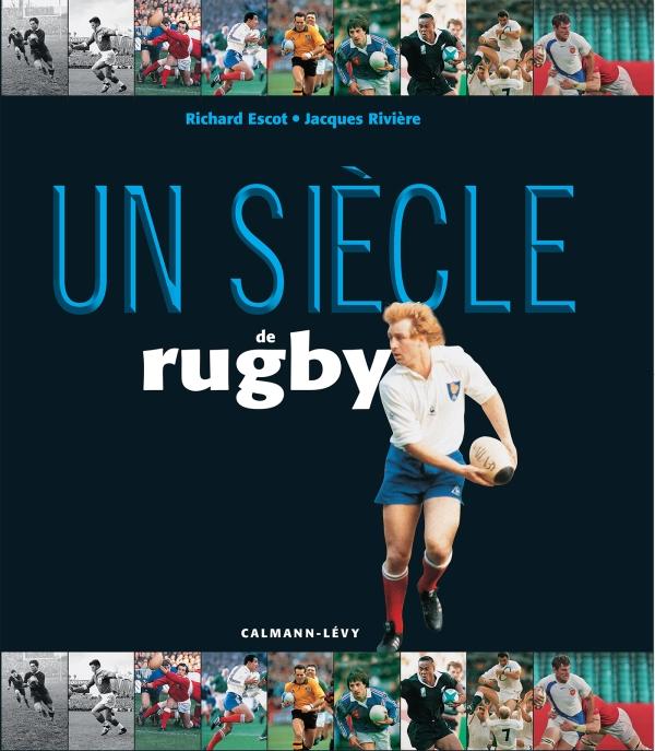 Un siècle de rugby 2016