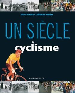 Un siècle de cyclisme 2016 -