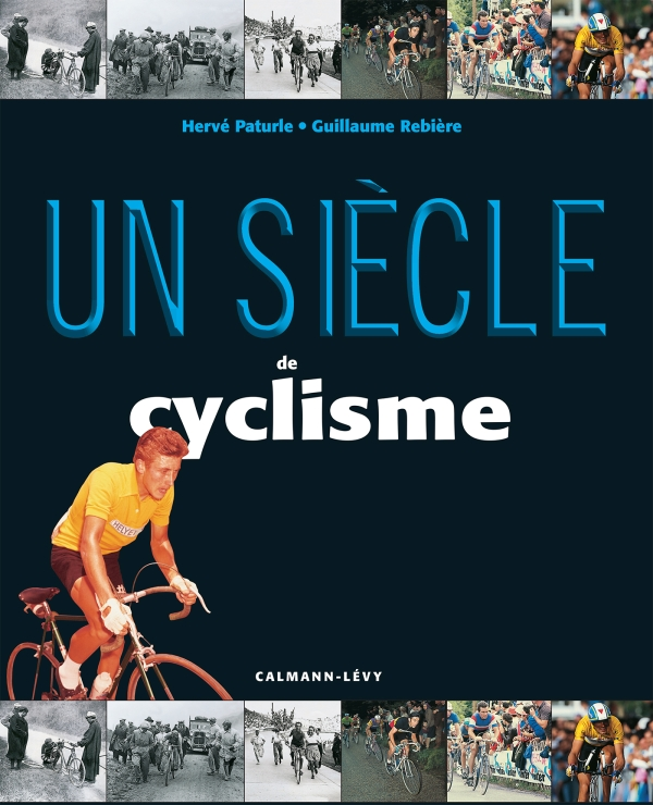 Un siècle de cyclisme 2016