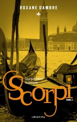 Scorpi T03 Ceux qui tombent les masques -