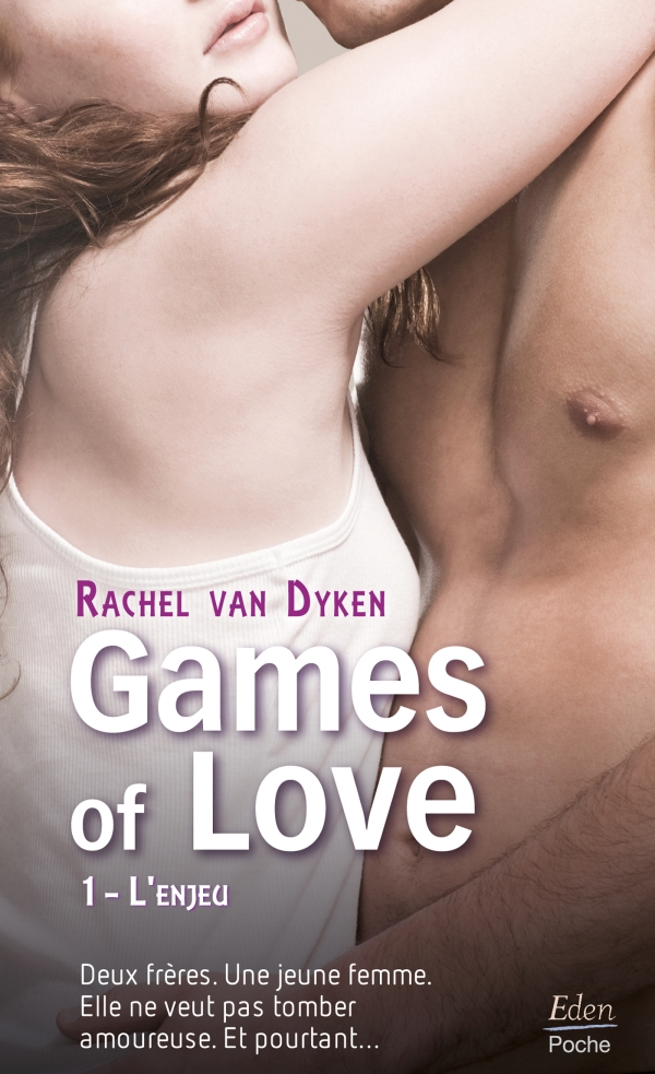 Games of Love - L'enjeu (t.1)