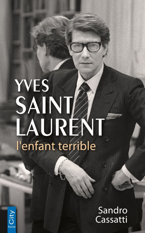 Yves Saint Laurent l'enfant terrible