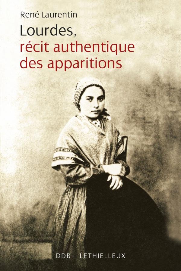 Lourdes Recits Authentiques des Apparitions