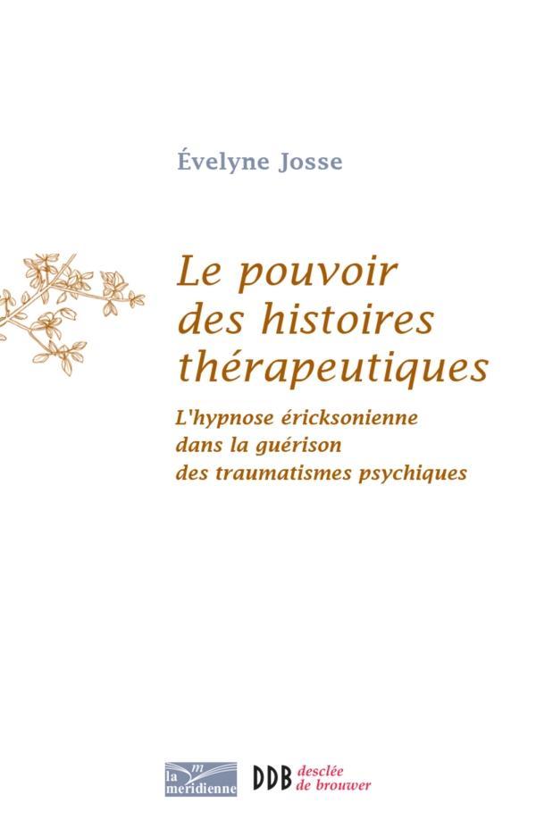 Le pouvoir des histoires thérapeutiques