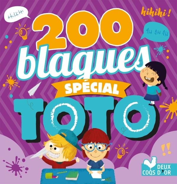 200 blagues pour rire - spécial Toto
