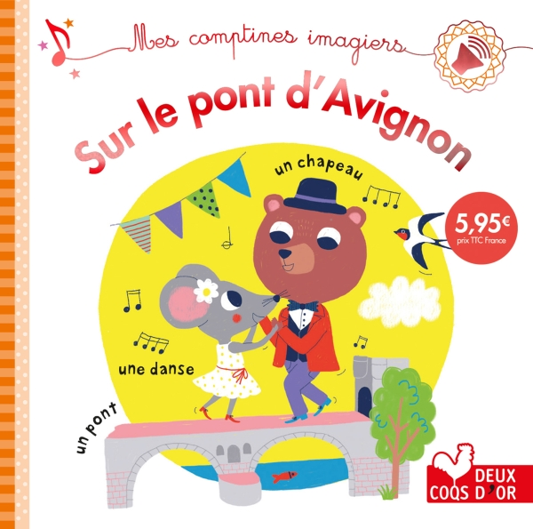 Sur le pont d'Avignon - livre sonore