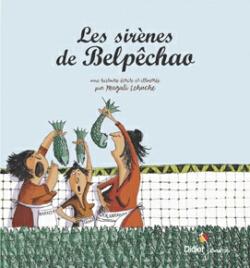 Les sirènes de Belpêchao
