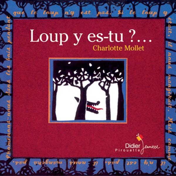 Loup y es-tu ?…