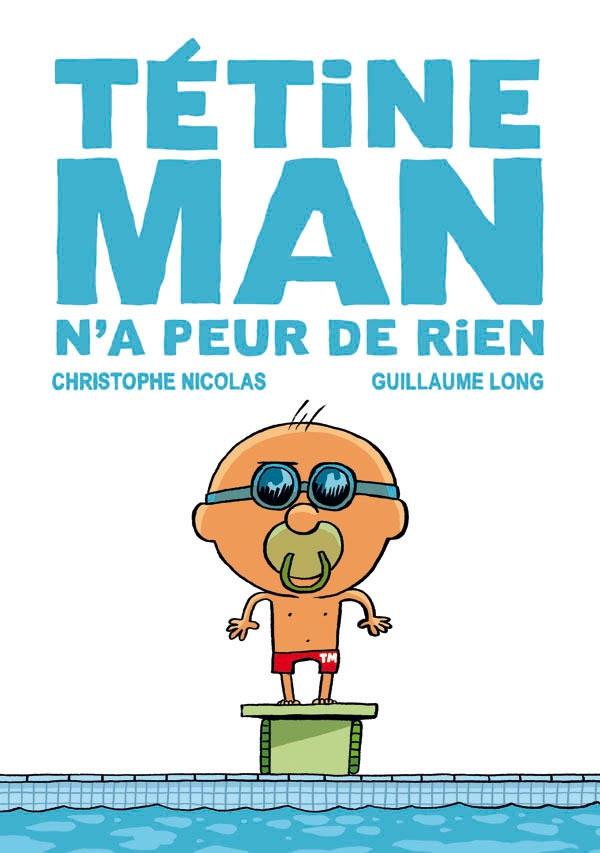 TETINE MAN N'A PEUR DE RIEN (T3 – NUM)