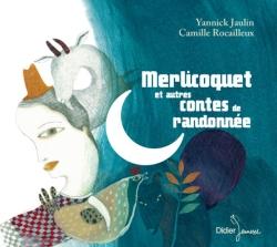 Merlicoquet et autres contes de randonnée (CD)