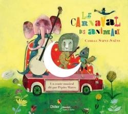 Le carnaval des animaux (CD)