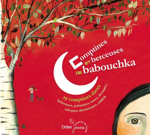 Comptines et berceuses de Babouchka (CD)