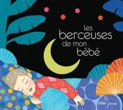 Les berceuses de mon bébé (CD)