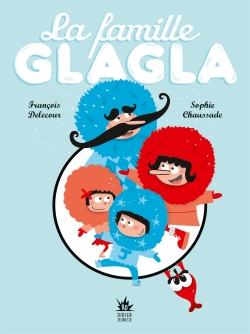 La Famille Glagla (BD Jeunesse)