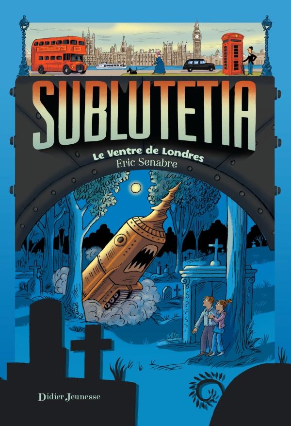 Sublutetia – Le ventre de Londres