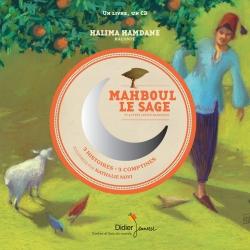 Mahboul le sage et autres contes marocains