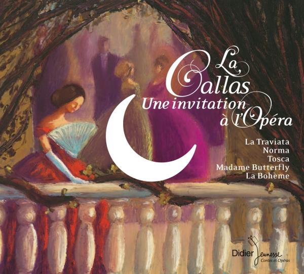 La Callas, une invitation à l'Opéra (CD)