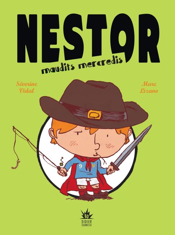 Nestor. Maudits mercredis
