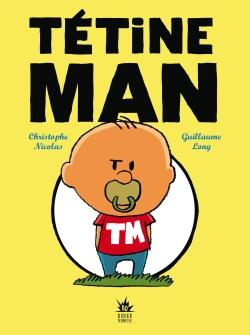 Tétine Man – Compile 1