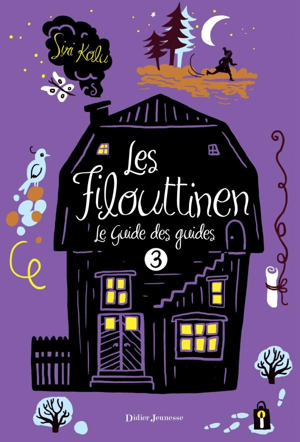 Les Filouttinen, Le Guide des guides – Tome 3