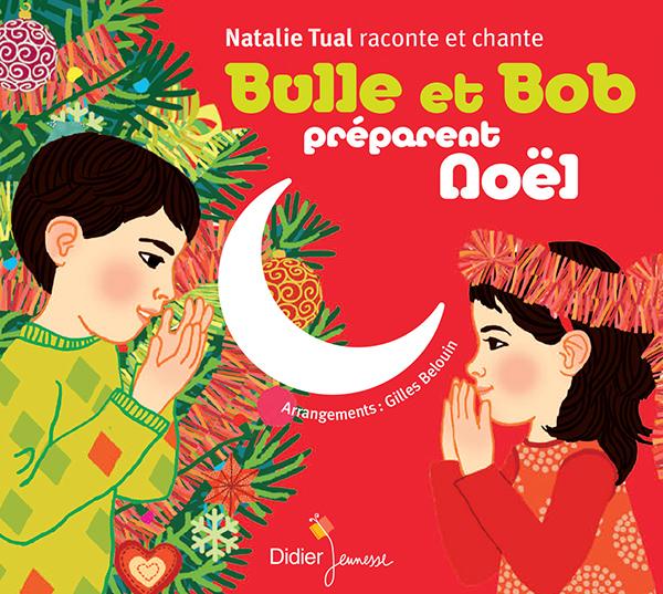 Bulle et Bob préparent Noël (CD)