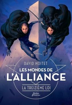 Les Mondes de l'Alliance, La Treizième Loi – Tome 3