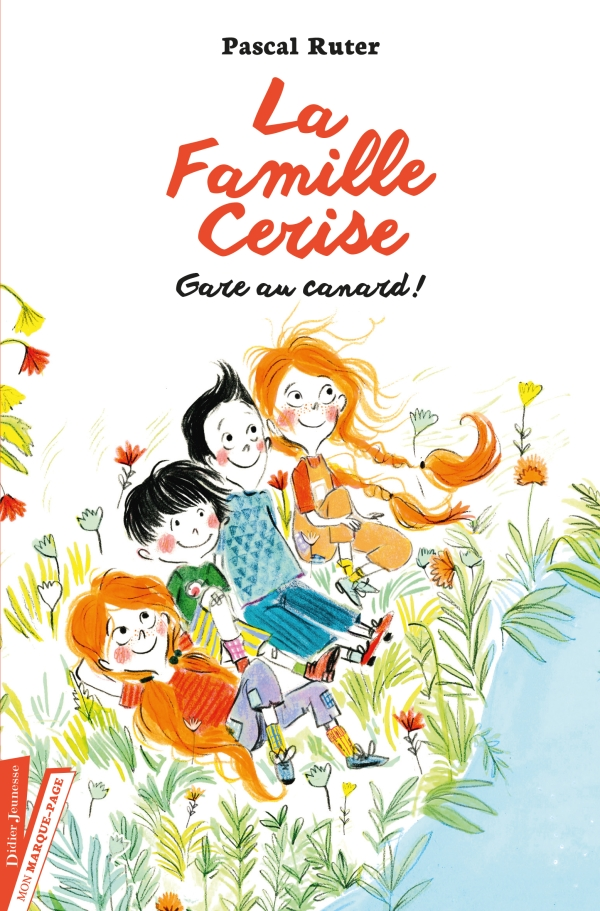 La Famille Cerise, Gare au canard ! – Tome 1