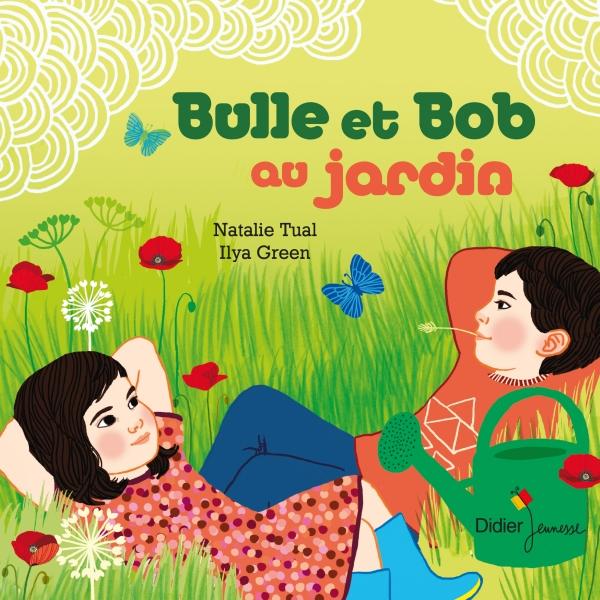 Bulle et Bob au jardin (poche)