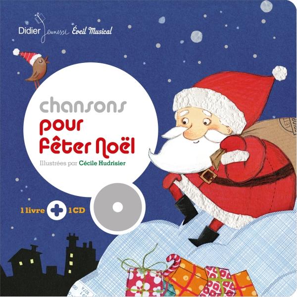 Chansons pour fêter Noël