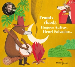 Framix chante Hugues Aufray, Henri Salvador… (CD)